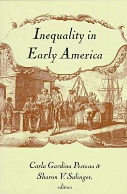 Inequality in Early America - Re-encounters with Colonialism: New Perspectives on the Americas (Paperback)