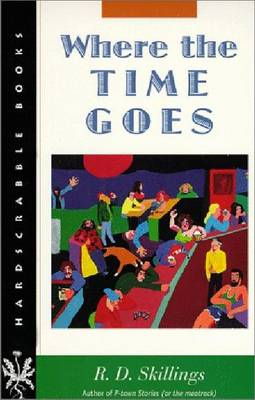 Where the Time Goes - Hardscrabble Books (Paperback)