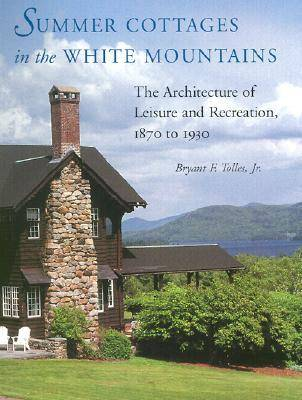 Summer Cottages in the White Mountains (Hardback)
