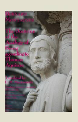 The Doctrine of the Analogy of Being according to Thomas Aquinas: Bernard Montagnes (Paperback)