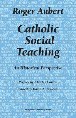 Catholic Social Teaching: An Historical Perspective (Paperback)