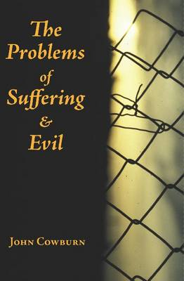 The Problems of Suffering and Evil (Paperback)