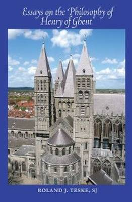 Essays on the Philosophy of Henry of Ghent (Paperback)
