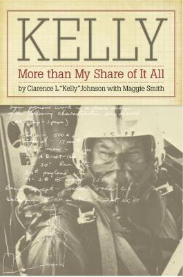 Kelly: More Than My Share of it All (Paperback)