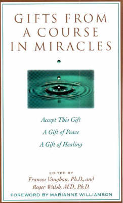 Gifts from a Course in Miracles (Paperback)