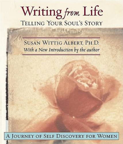 Writing from Life: A Journey of Self-Discovery for Women (Paperback)