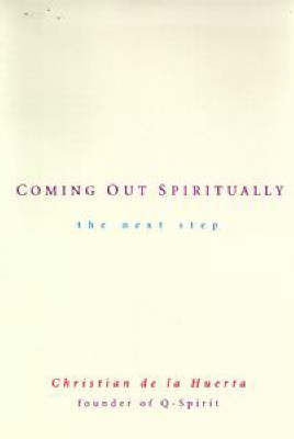 Coming out Spiritually: The Next Step (Paperback)