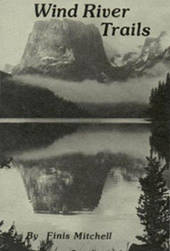 Wind River Trails (Paperback)