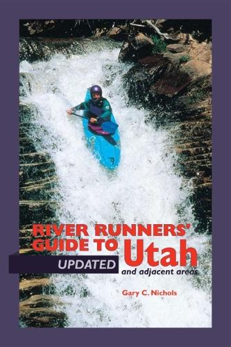 River Runners' Guide To Utah and Adjacent Areas (Paperback)
