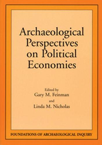 Archaeological Perspectives on Political Economies (Paperback)