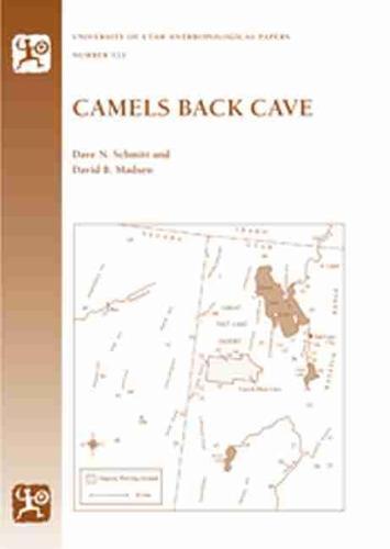 Camels Back Cave: Anthropological Paper 125 (Paperback)