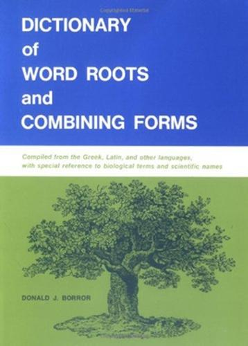 Dictionary of Word Roots and Combining Forms (Paperback)