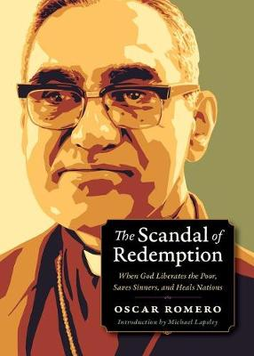 Scandal of Redemption: When God Liberates the Poor, Saves Sinners, and Heals Nations - Plough Spiritual Guides: Backpack Classics (Paperback)