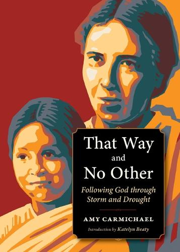 That Way and No Other: Following God through Storm and Drought - Plough Spiritual Guides: Backpack Classics (Paperback)