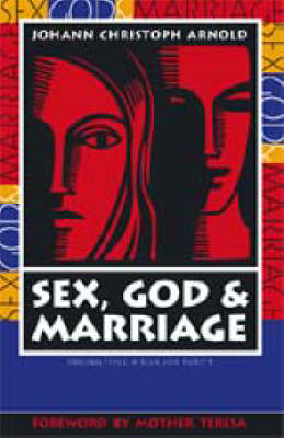 Sex, God, Marriage (Paperback)