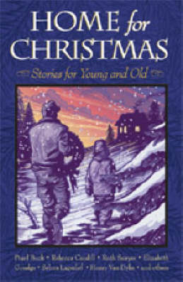 Home for Christmas: Stories for Young and Old (Paperback)