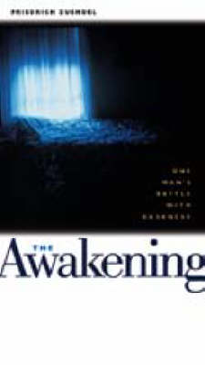 The Awakening: One Man's Battle with Darkness (Paperback)