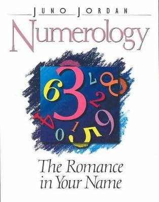 Numerology, the Romance in Your Name: The Romance in Your Name (Paperback)