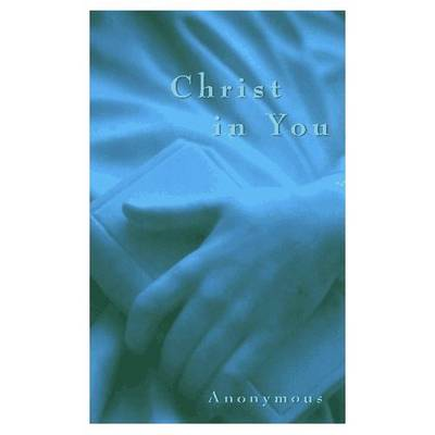 Christ in You (Paperback)