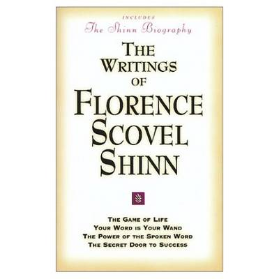 The Writings of Florence Scovel Shinn: Game of Life and How to Play it, (Paperback)
