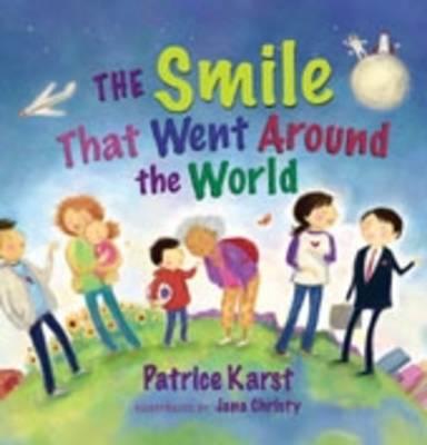 Smile That Went Around the World (Hardback)