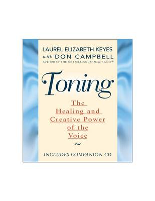 Toning: The Creative and Healing Power of the Voice (Paperback)