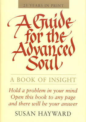 Guide for the Advanced Soul: A Book of Insight (Paperback)