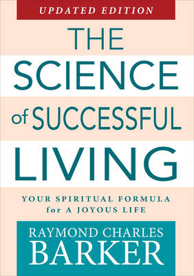 Science of Successful Living: Your Spiritual Formula for a Joyous Life (Paperback)