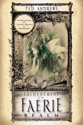 Enchantment of the Faerie Realm (Paperback)