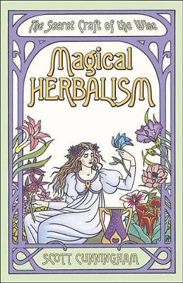 Magical Herbalism (Paperback)
