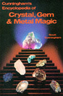 Encyclopaedia of Crystal, Gem and Metal Magic (Paperback)