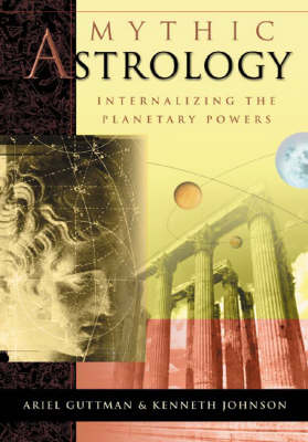 Mythic Astrology (Paperback)