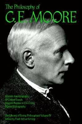 The Philosophy of G. E. Moore, Volume 4 (Hardback)
