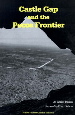 Castle Gap And The Pecos Frontier (Paperback)