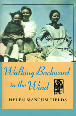 Walking Backward In The Wind (Paperback)