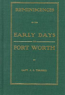 Early Days in Fort Worth (Hardback)