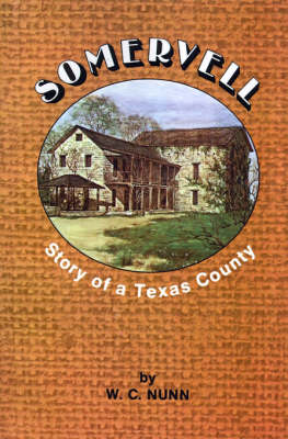 Somervell: Story of a Texas County (Paperback)