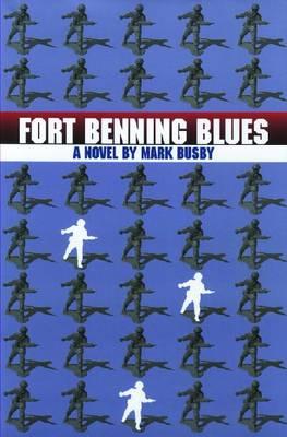 Fort Benning Blues (Hardback)