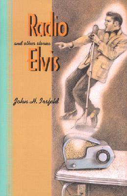 Radio Elvis and Other Stories (Hardback)