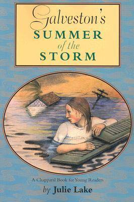 Galveston's Summer of the Storm - Chaparral Book for Young Readers (Paperback)