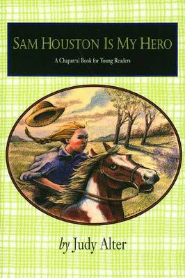 Sam Houston is My Hero (Paperback)