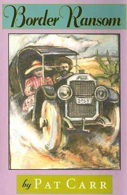 Border Ransom - Chaparral Book for Young Readers (Paperback)
