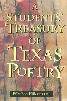A Students' Treasury of Texas Poetry (Hardback)