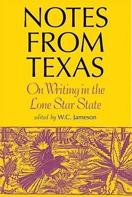 Notes from Texas: On Writing in the Lone Star State (Hardback)