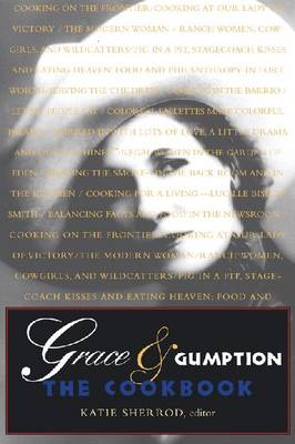 GRACE AND GUMPTION: The Cookbook (Spiral bound)