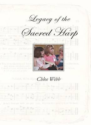 Legacy of the Sacred Harp (Paperback)
