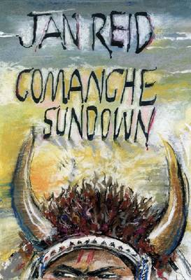 Comanche Sundown: A Novel (Hardback)