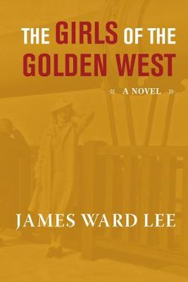 The Girls of the Golden West (Paperback)