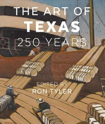 The Art of Texas: 250 Years (Hardback)