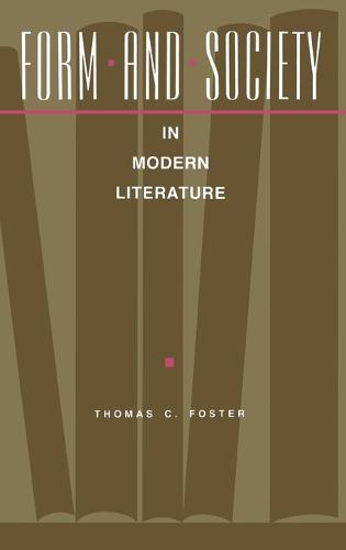 Form and Society in Modern Literature (Hardback)